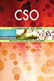 CSO A Complete Guide - 2021 Edition (English Edition)