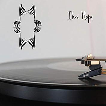 I'm Hope