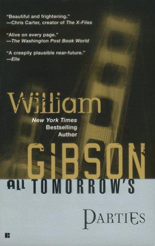 All Tomorrow's Parties (Bridge Trilogy Book 3)