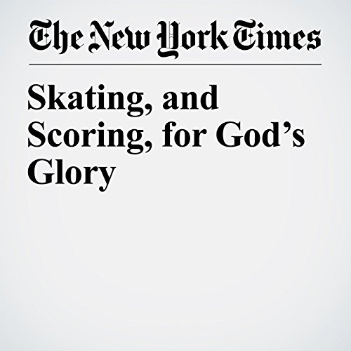 Skating, and Scoring, for God's Glory copertina