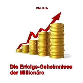 Die Erfolgs-Geheimnisse der Millionäre Titelbild