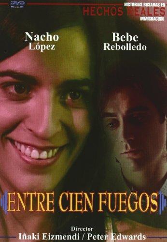 Entre cien fuegos [DVD]
