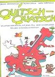 QUITSCH QUATSCH - arrangiert für Gitarre [Noten / Sheetmusic] Komponist: SZORDIKOWSKI BRUNO + CIESLIK T + MAESMANNS G