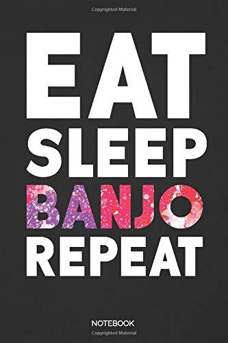 Eat Sleep Banjo Repeat Notebook: Dot Grid Journal 6x9 – Ba