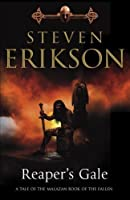 Reaper's Gale: Book Seven of The Malazan Book of the Fallen by Steven Erikson(2009-02-03)