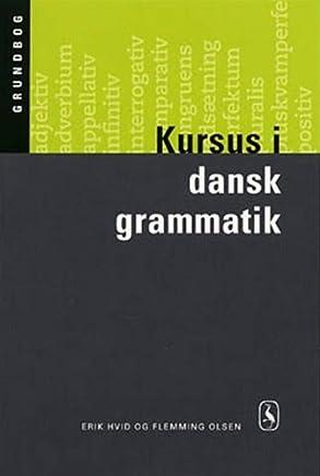 Kursus i dansk grammatik (in Danish)