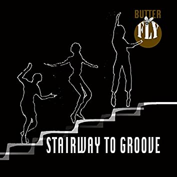 Stairway to Groove