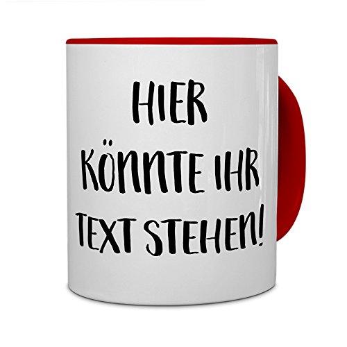 PrintPlanet® - Tasse mit eigenem Text bedrucken lassen - Kaffeebecher mit Wunschtext oder Spruch personalisieren - Becher Rot