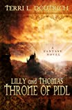 Lilly and Thomas, Throne Of Pidl