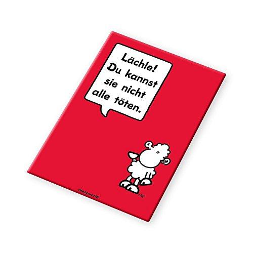 Sheepworld - 44088 - Magnet, Lächle! Du kannst sie nicht alle töten. 8cm x 4,5cm