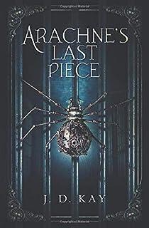 Arachne's Last Piece (The Iron Cast Soul)