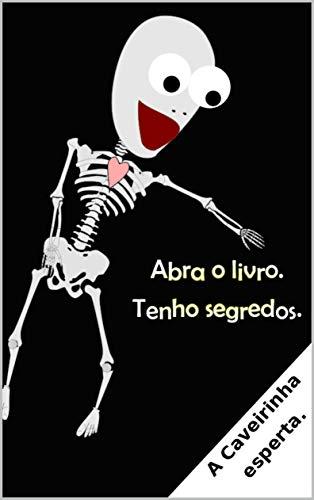 A caveirinha esperta. (Portuguese Edition)