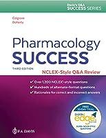 Pharmacology Success: NCLEX-Style Q&A Review (Davis's Q&a Success)