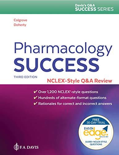 Pharmacology Success: NCLEX®-Style Q&A Review (Davis's Q&a Success)