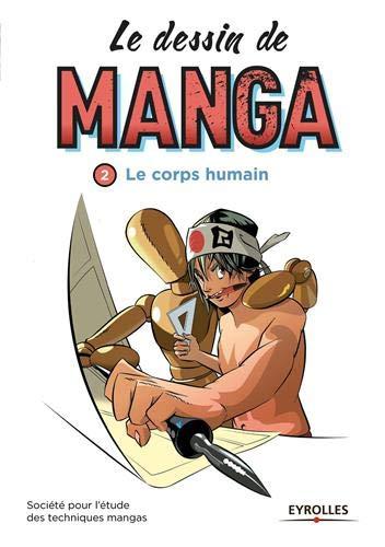 Le dessin de manga - vol. 2 Le corps humain.