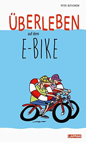 Überleben auf dem E-Bike: Humorvolle Geschichten und Cartoons rund ums E-Bike
