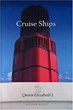 Cruise Ships: The Guide to the World's Passenger Fleets by William Mayes (2005-07-31)