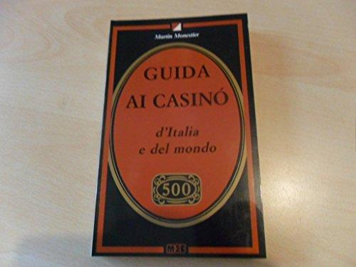 Guida ai casinò d'Italia e del mondo