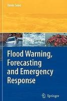 Flood Warning, Forecasting and Emergency Response