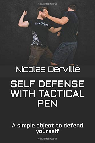 SELF DEFENSE WITH TACTICAL PEN: A simple object to defend yourself