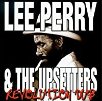 Revolution Dub by Lee Perry & Upsetters (1999-02-23)