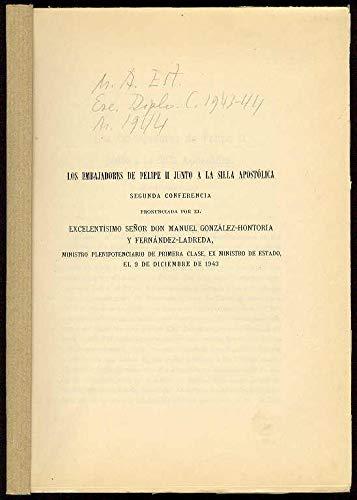 Los embajadores de Felipe II junto a la Silla Apostólica. (2ª Conferencia pronunciada por... el 9 de Diciembre de 1943)