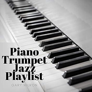 Piano Trumpet Jazz Playlist
