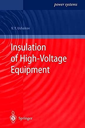 Insulation of High-Voltage Equipment (Power Systems) by Vasily Y. Ushakov (2004-03-05)