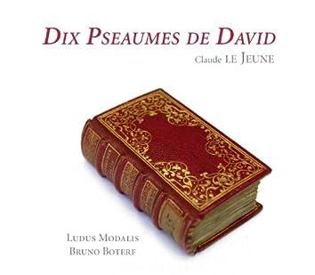 Lejeune: Dix Pseaumes de David