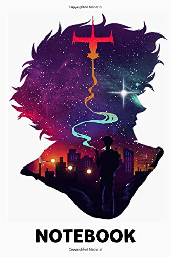 See You Space Cowboy Cowboy Bebop Spike Smoking Notebook: (110 Pages, Lined, 6 x 9)