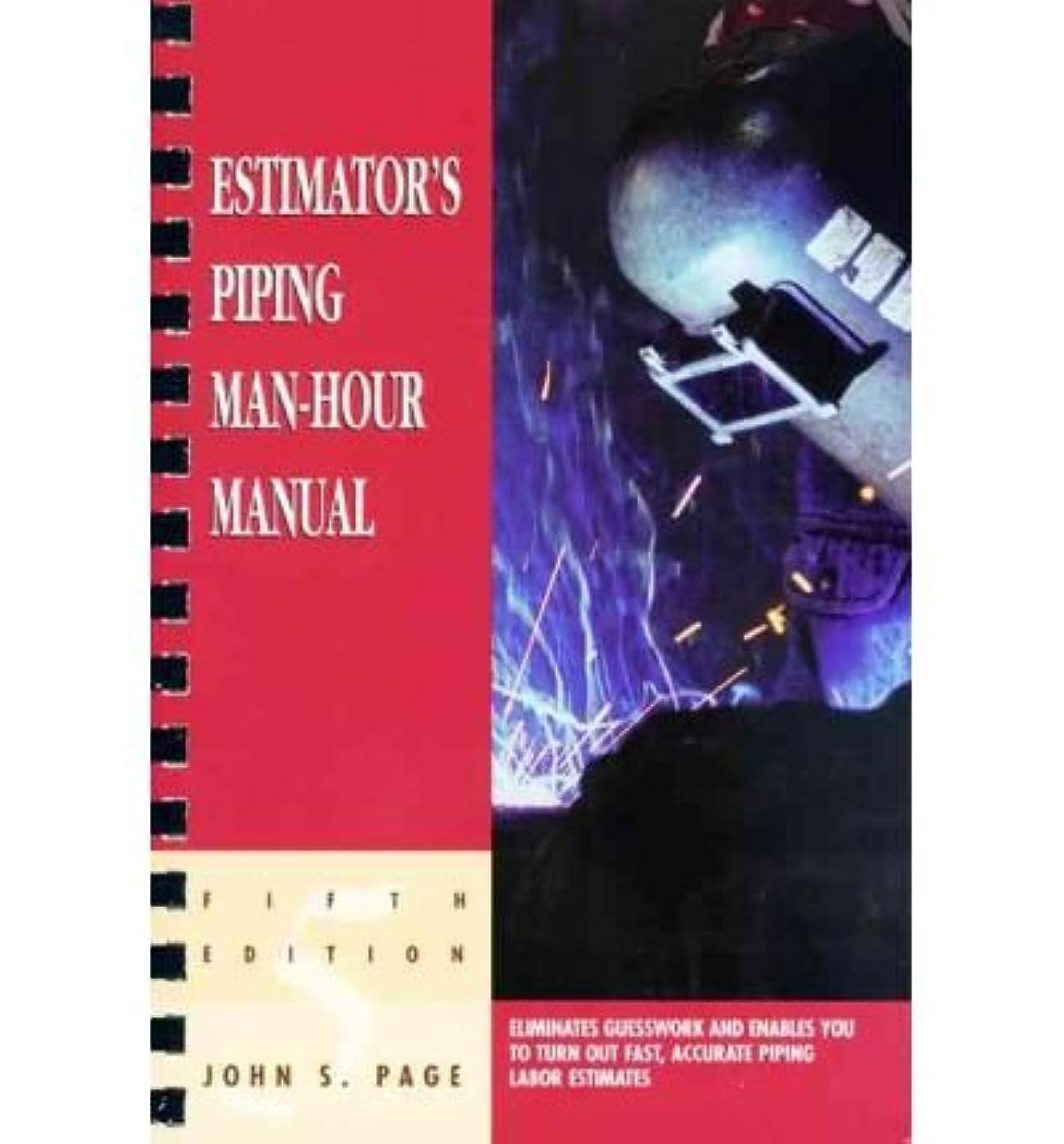 [(Estimator's Piping Man-Hour Manual )] [Author: John S. Page] [Jun-1999]