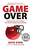 Game Over: How Politics Has Turned the Sports World Upside Down (Paperback)