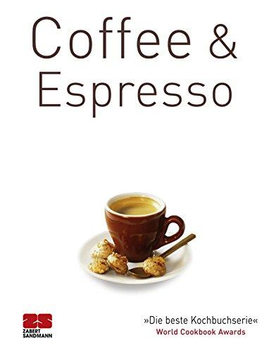 Coffee & Espresso (Trendkochbücher 18)
