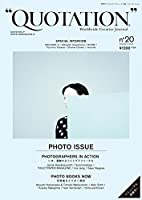 """QUOTATION"" Worldwide Creative Journal no.20 ([テキスト])"