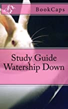 Watership Down: A BookCaps Study Guide