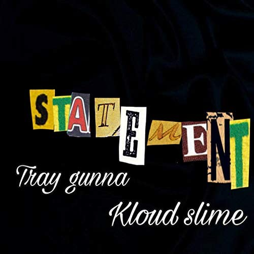 TrayGunna feat. Kloud Slime