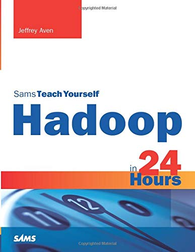 Sams Teach Yourself Hadoop in 24 Hours