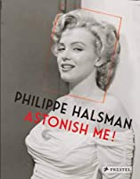 Philippe Halsman: Astonish Me!