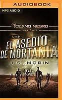 El Asedio de Mortania (Océano Negro)