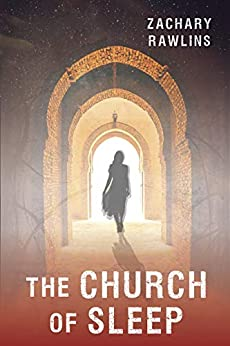 The Church of Sleep (Central Series Book 5)