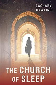 The Church of Sleep (Central Series Book 5)