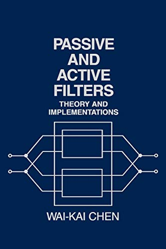 Passive & Active Filters: Theory and Implementations