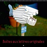 Boites Aux Lettres Originales 2018: Des Boites Aux Lettres Uniques a La Touche Neo-Zelandaise. (Calvendo Choses)