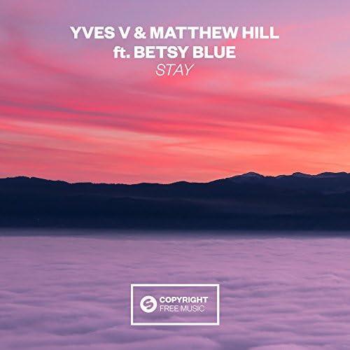 Yves V & Matthew Hill feat. Betsy Blue