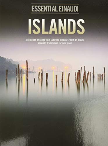 Islands - Essential Einaudi: A Selection of Songs from Ludovico Einaudi's