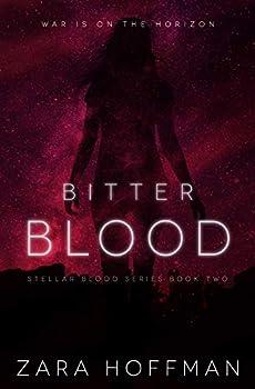 Bitter Blood  Stellar Blood Book 2