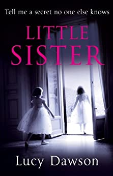 Little Sister by [Lucy Dawson]