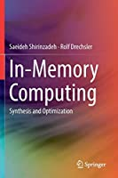 In-Memory Computing: Synthesis and Optimization