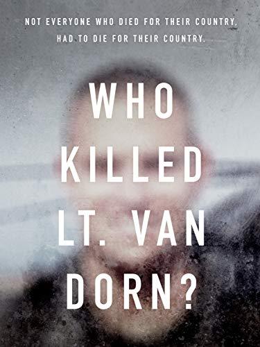 Who Killed Lt. Van Dorn