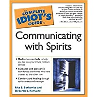 The Complete Idiot's Guide to Communicating With Spirits【洋書】 [並行輸入品]